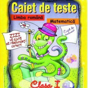 Caiet de teste la limba română şi matematică – clasa I