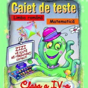 Caiet de teste la limba română şi matematică – clasa a IV-a