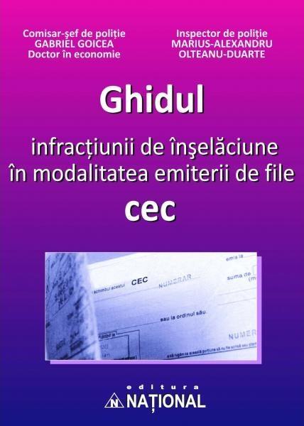 Ghidul infracţiunii de înşelăciune în modalitatea emiterii de file cec