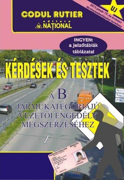 Kérdések és tesztek – a B járműkategőria