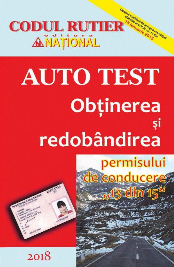 AUTO TEST - Obţinerea şi redobândirea permisului de conducere 2018