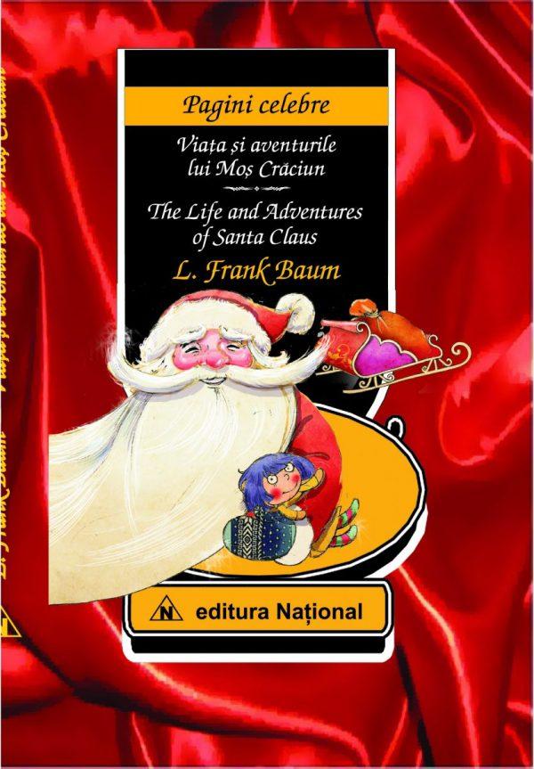 Viaţa şi aventurile lui Moş Crăciun - Ediție bilingvă (română - engleză)