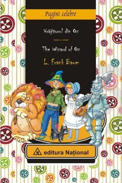Vrăjitorul din Oz - Ediție bilingvă (română - engleză)
